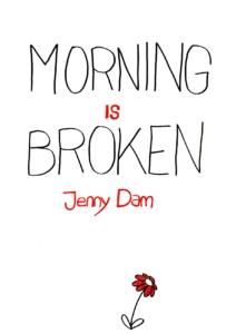 MORNING IS BROKEN 1/20