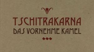 Titelbild des Zeichentrickfilms Tschitrakarna, das vornehme Kamel